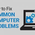 Common computer laptop problems and how to fix them